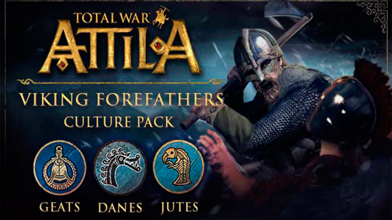Total War ATTILA: DLC - Viking Forefathers +3 Фракции
