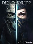 Dishonored 2(Steam KEY) +ПОДАРКИ