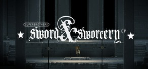 Superbrothers: Sword & Sworcery EP (steam ключ)