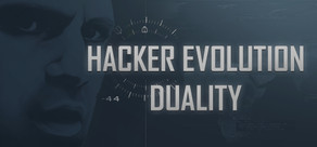 Hacker Evolution Duality+4 DLC (steam ключ) REGION FREE