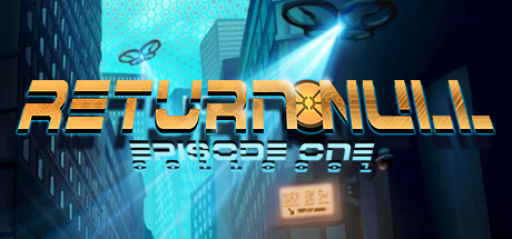 Return NULL - Episode 1 (Steam ключ) Region Free