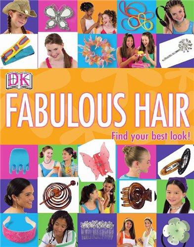 Потрясающие волосы- Fabulous Hair.  На английском.