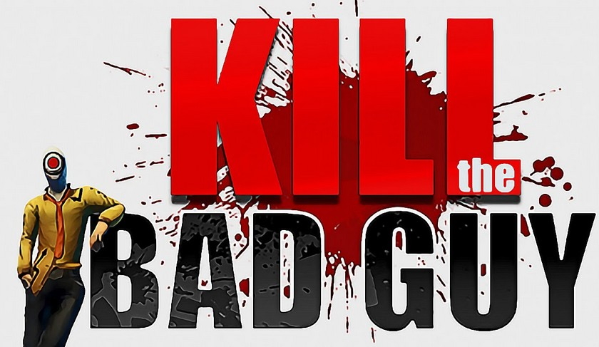 Kill The Bad Guy (Steam/Region Free/MULTILANG) + БОНУС