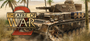 Theatre of War 2: Africa 1943 + Centauro DLC STEAM key