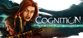 Cognition: An Erica Reed Thriller - EPISODE 1 - steam