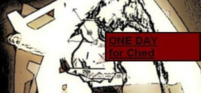 One Day For Ched ( STEAM key region free )