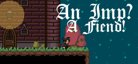 An Imp? A Fiend! ( steam key region free )