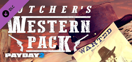 PAYDAY 2: The Butcher´s Western Pack Steam Gift (RU+CIS