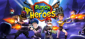 Bunch Of Heroes (Steam Region Free) cd-key ключ