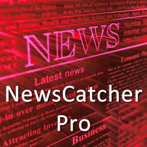 Новостной советник NewsCatcher Pro +250% в месяц