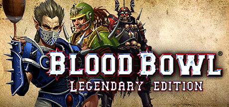 Blood Bowl: Legendary Edition (Steam Key / Region Free)