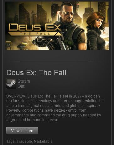НА АКТИВАЦИЮ ИНВАЙТА (ГИФТА) Deus Ex: The Fall в Steam БЕЗ of world Об