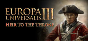 Europa Universalis III: Heir to the Throne (Steam)