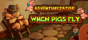 Adventurezator: When Pigs Fly (Steam key)