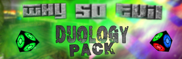 Why So Evil Duology Pack (Steam Gift)