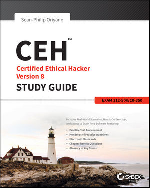 CEH Certified Ethical Hacker Version 8 Study Guide