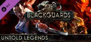 Blackguards: Untold Legends ROW (Steam Gift/Key)