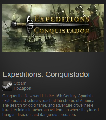 Expeditions: Conquistador (Steam Gift / Region Free)