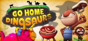 Go Home Dinosaurs! (Steam Gift)
