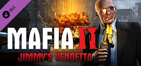 Mafia II DLC: Jimmy´s Vendetta (Steam Gift)