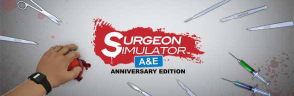 Surgeon Simulator: Anniversary (Steam Gift/Region Free)