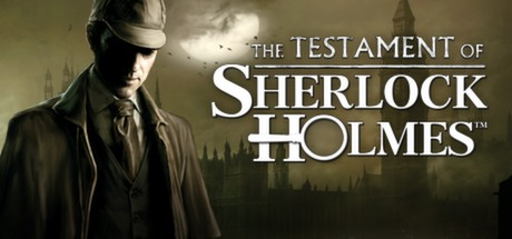 The Testament of Sherlock Holmes (Steam ROW)