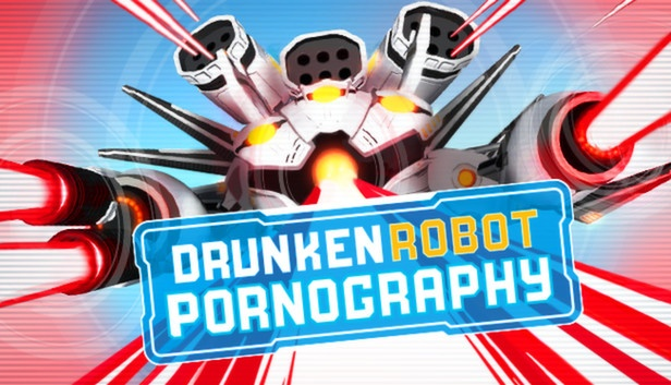 Drunken Robot Pornography  (Steam Key / Region Free)
