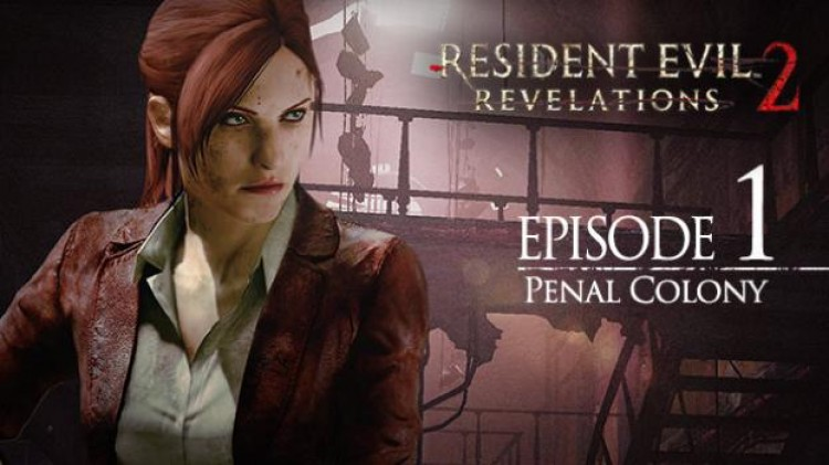 Resident Evil Revelations 2 - Episode 1: Penal ColonyRU