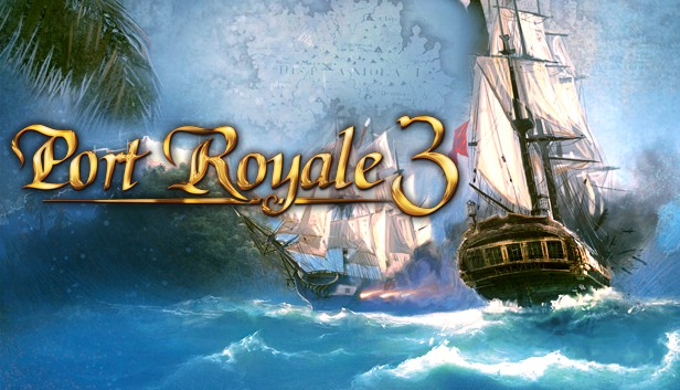 Port Royale 3 (Steam Key / ROW / Region Free)