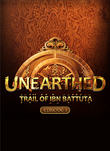 Unearthed: Trail of Ibn Battuta - Episode 1 - Gold Edit