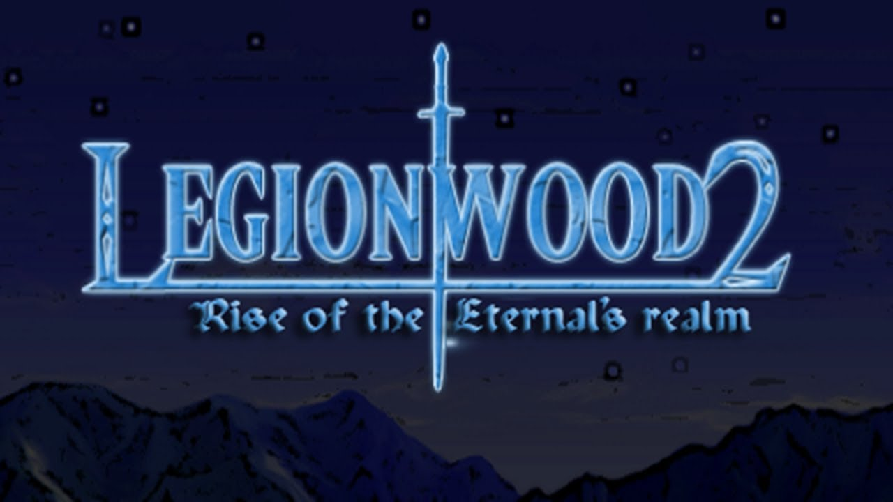 Legionwood 2: Rise of the Eternal´s Realm  (Steam Gift)