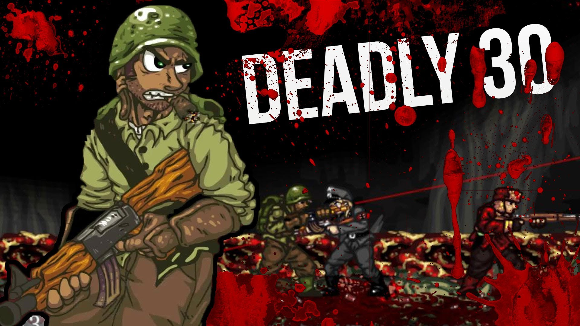 Deadly 30 ( Steam Gift / ROW / Region Free ) HB link