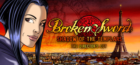 Broken Sword: Director´s Cut (Steam Gift/ROW) HB link