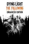 Dying Light Enhanced Edition ? (STEAM KEY) RU/CIS