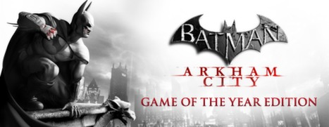Batman™: Arkham City GOTY (Steam Link---Region Free)