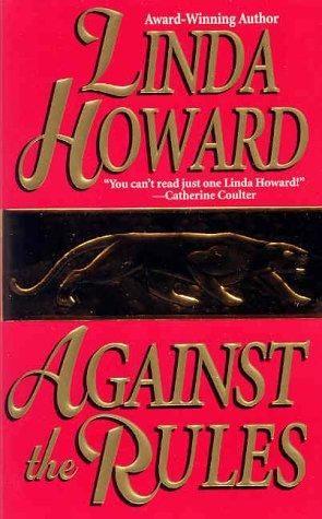 Против правил. Линда Ховард