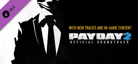 PAYDAY 2: The Official Soundtrack | SteamGift