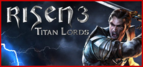 Risen 3 Titan Lords Steam GIFT Region FREE / ROW / WW