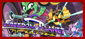 Freedom Planet — Steam GIFT Region FREE / ROW / WW