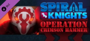 Spiral Knights Operation Crimson Hammer STEAM Gift ROW