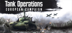 Tank Operations: European Campaign (STEAM KEY REG.FREE)
