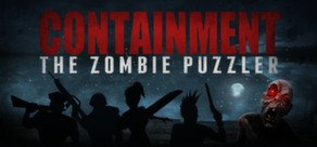 Containment: The Zombie Puzzler (Steam Key / Reg.Free)