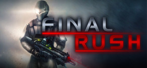 Final Rush ( Steam Key / Region Free )