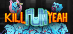 Kill Fun Yeah  ( Steam Key / Region Free ) GLOBAL ROW