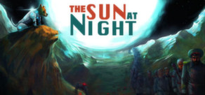 The Sun at Night ( Steam Key / Region Free ) GLOBAL ROW