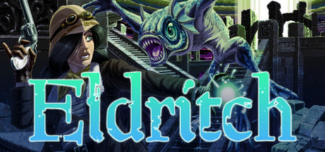 Eldritch  ( Steam Key / Region Free ) GLOBAL ROW