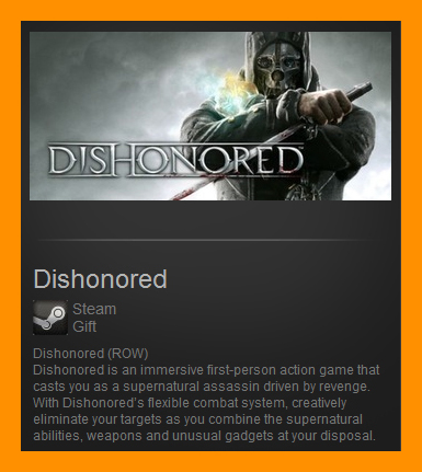 Dishonored (Steam Gift / ROW / Region Free)