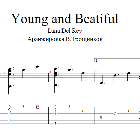 Young and beautiful - Lana Del Rey. Ноты, табы и Gp