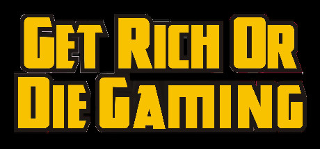 Get Rich or Die Gaming (Region Free) Steam Key