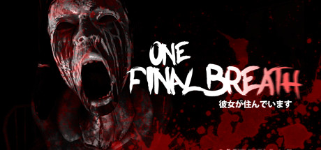 One Final Breath (Region Free) Steam Key